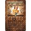 ..Blechschild Kalender - Coffee House